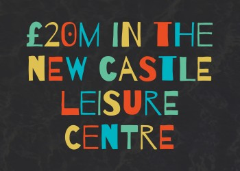 £20m in the new Castle leisure centre