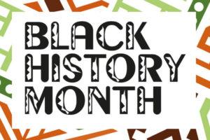 Black History Month 2017 #BHM17