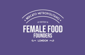 Female Food Founders Competition closes 25 May