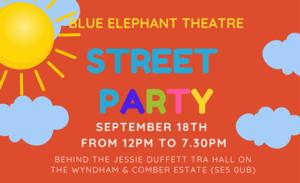 Blue Elephant Theatre Street Party